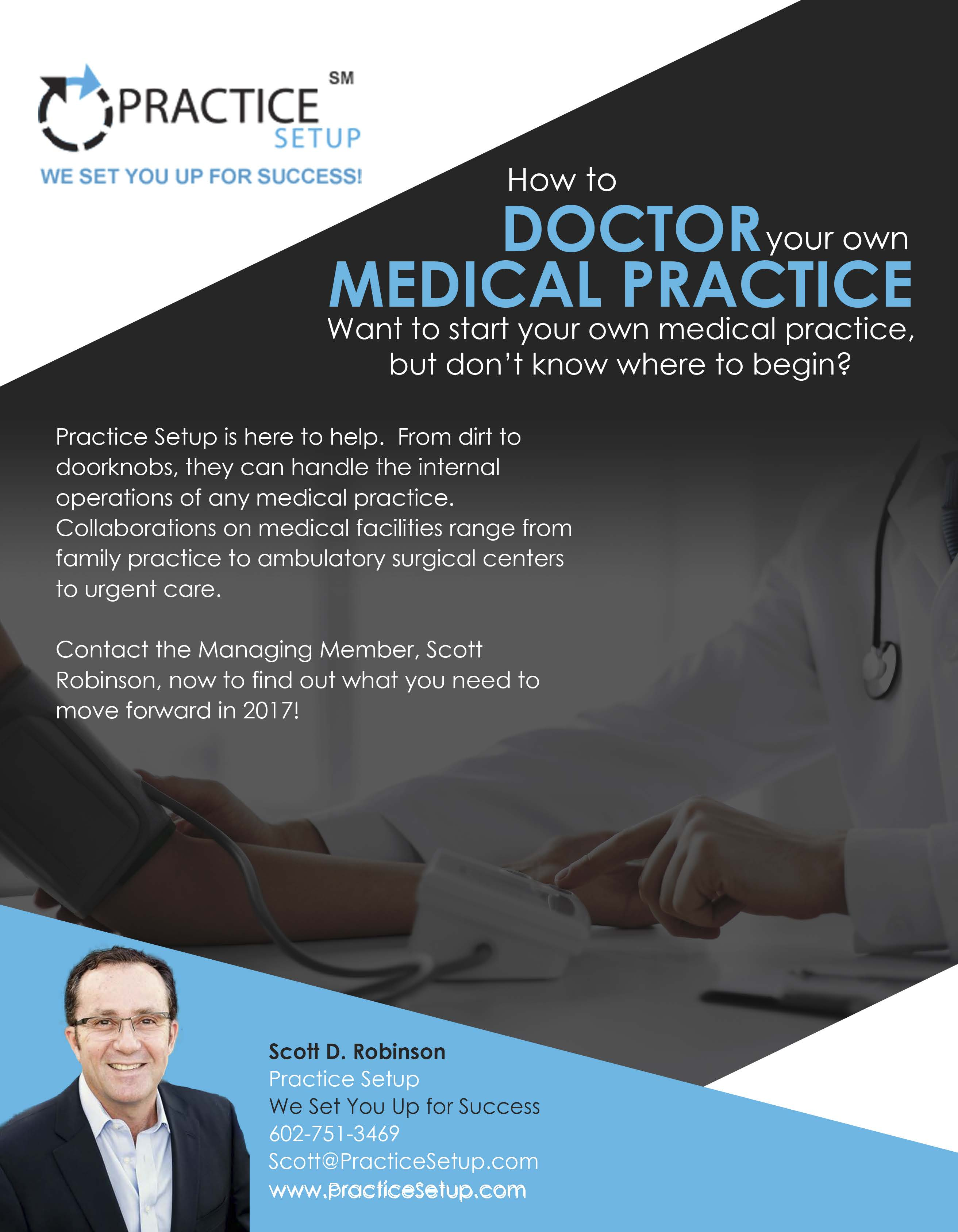 How to Doctor Your Own Medical Practice